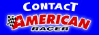 Click To Contact American Racer